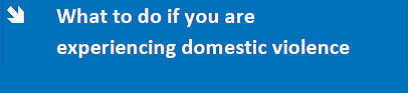 what to do if you are experiencing domestic violence
